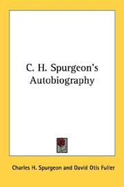 Cover of: C.H. Spurgeon's autobiography by Charles Haddon Spurgeon