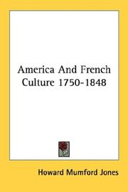 Cover of: America and French culture, 1750-1848 by Howard Mumford Jones