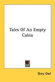 Cover of: Tales of an empty cabin by Grey Owl