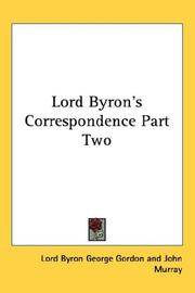 Cover of: Lord Byron's Correspondence Part Two by Lord Byron