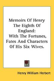 Cover of: Memoirs of Henry the Eighth of England by Henry William Herbert