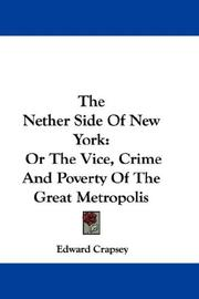 Cover of: The nether side of New York by Edward Crapsey