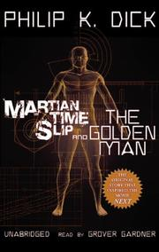 Cover of: Martian Time-Slip and The Golden Man by Philip K. Dick