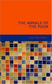 Cover of: Annals of the poor by Legh Richmond