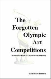 Cover of: The Forgotten Olympic Art Competitions by Richard Stanton