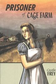 Cover of: The prisoner of Cage Farm by Cecelia Frey