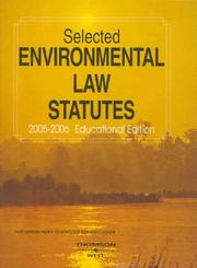 Cover of: Selected Environmental Law Statutes 2005-2006 (Statutory Supplement) by West Publishing