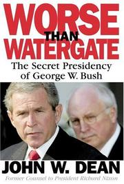 Cover of: Worse Than Watergate by John W. Dean, Dean, John W.