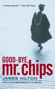 Cover of: Good-bye, Mr. Chips by James Hilton