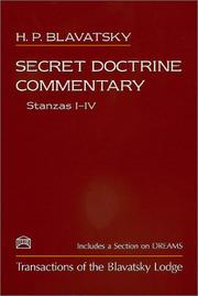 Cover of: Secret Doctrine Commentary/Stanzas I-IV by H. P. Blavatsky