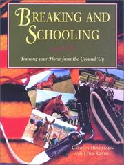 Cover of: Breaking and schooling by Carolyn Henderson