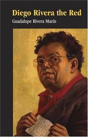 Cover of: Diego Rivera the Red by Guadalupe Rivera Marn
