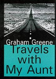 Cover of: Travels with my aunt by Graham Greene