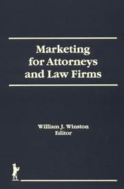 Cover of: Marketing for Attorneys and Law Firms (Haworth Marketing Resources) (Haworth Marketing Resources) by William J. Winston