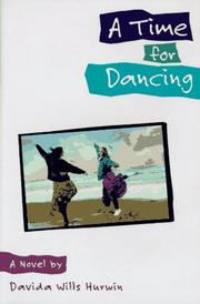 Cover of: A time for dancing by Davida Hurwin