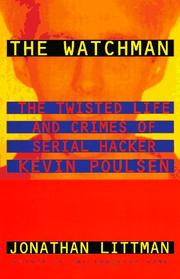 Cover of: The Watchman by Jonathan Littman