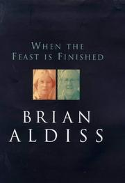 Cover of: When the feast is finished by Brian Wilson Aldiss