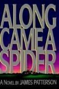 Cover of: Along Came a Spider by James Patterson