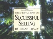 Cover of: Great little book on sucessful selling by Brian Tracy