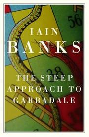 Cover of: The Steep Approach to Garbadale by Iain Banks