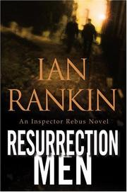 Cover of: Resurrection men by Ian Rankin