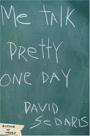 Cover of: Me talk pretty one day by David Sedaris