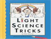 Cover of: Professor Solomon Snickerdoodle&#39;s Light Science Tricks (Professor Solomon Snickerdoodle) by Peter Murray