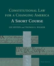 Cover of: Constitutional law for a changing America by Lee Epstein