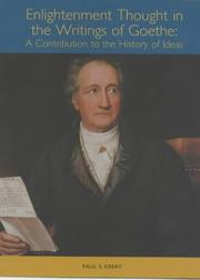 Cover of: Enlightenment thought in the writings of Goethe by Paul E. Kerry
