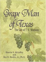 Cover of: Grape man of Texas by Sherrie S. McLeRoy