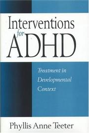 Cover of: Interventions for ADHD by Phyllis Anne Teeter