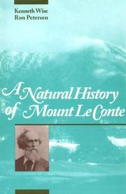 Cover of: A natural history of Mount Le Conte by Kenneth Wise