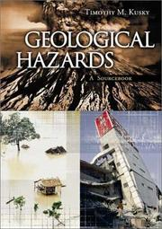 Cover of: Geological Hazards by Timothy M. Kusky