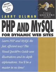 Cover of: PHP and MySQL for dynamic Web sites by Larry E. Ullman