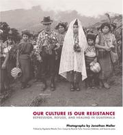Cover of: Our culture is our resistance by Jonathan Moller