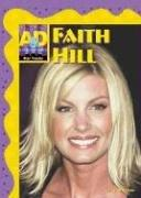 Cover of: Faith Hill (Star Tracks) by Jill C. Wheeler