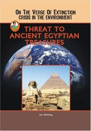 Cover of: Threat to Ancient Egyptian Treasures (On the Verge of Extinction: Crisis in the Environment) (Robbie Readers) by Jim Whiting
