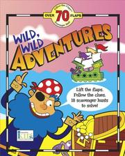 Cover of: Wild, Wild Adventures (Follow the Flaps Scavenger Hunt) by Tish Rabe