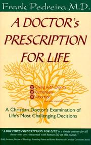 Cover of: A doctor's prescription for life by Frank A. Pedreira