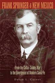 Cover of: Frank Springer and New Mexico by David L. Caffey