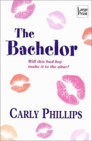 Cover of: The Bachelor by Carly Phillips