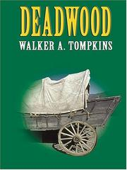 Cover of: Deadwood by Walker A. Tompkins
