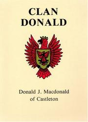 Cover of: Clan Donald by Donald J. Macdonald