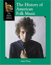 cover of  the history of american folk music  music library  by adam woog