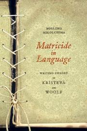 Cover of: Matricide in language by Miglena Nikolchina