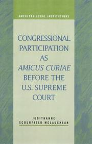 Cover of: Congressional Participation as Amicus Curiae Before the U.S. Supreme Court (American Legal Institutions) (American Legal Institutions) by Judithanne Scourfield Mclauchlan