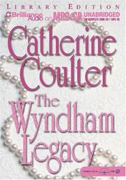 Cover of: Wyndham Legacy, The (Legacy) by Catherine Coulter