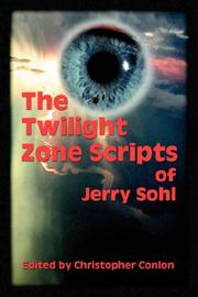 Cover of: The Twilight Zone scripts of Jerry Sohl by Jerry Sohl