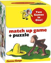 Cover of: [Curious George Match Up Games] by H. A. Rey