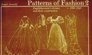 Cover of: Patterns of fashion by Janet Arnold